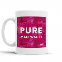 Doofery - Pure Mad Wae It - Mug -Pink